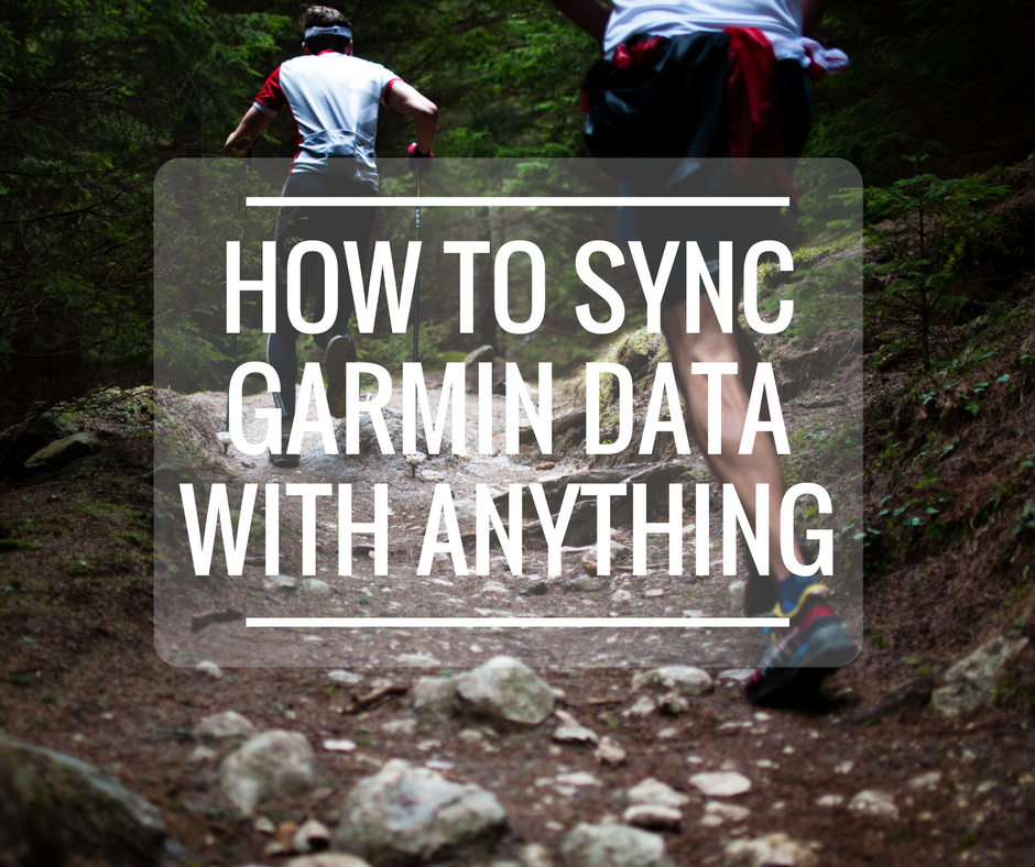How to Sync Your Garmin Connect Data with Anything